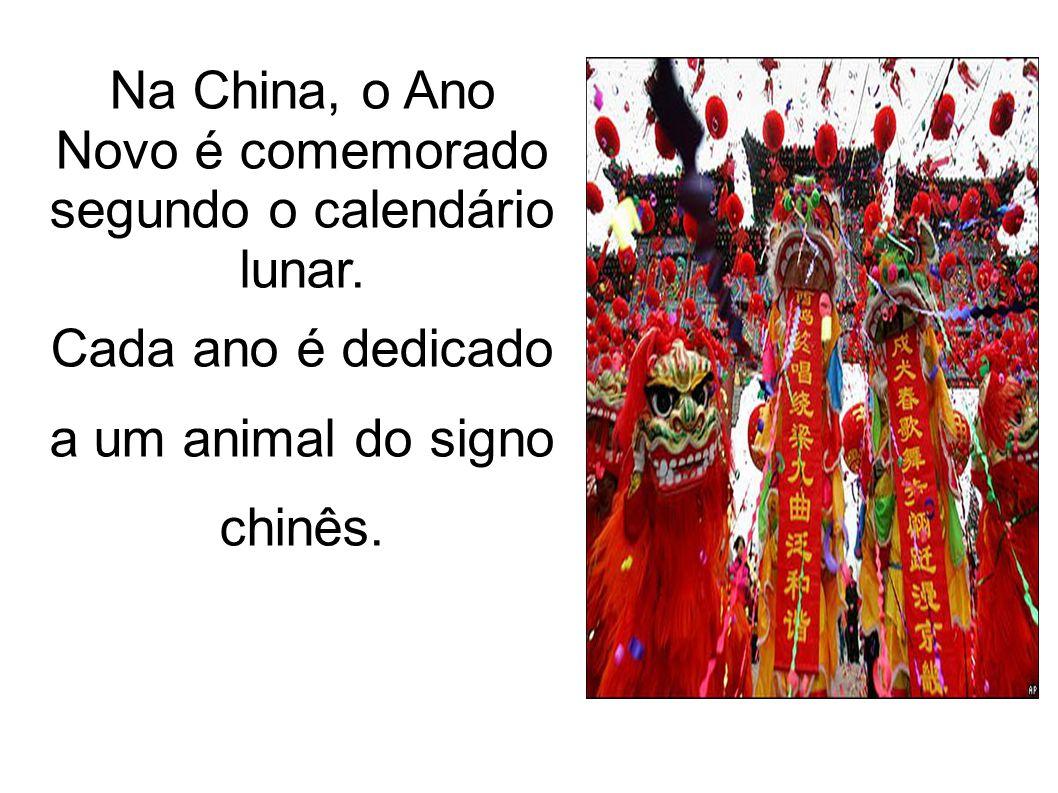 Na China, o Ano Novo é comemorado segundo o calendário lunar. Cada ano é dedicado a um animal do signo chinês.