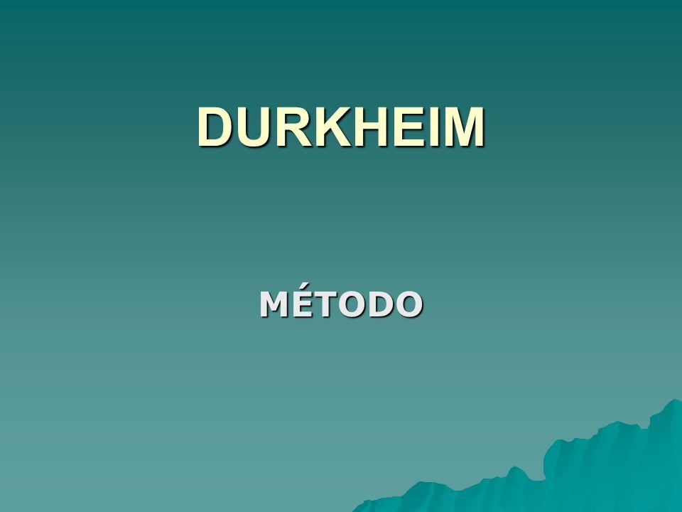 DURKHEIM MÉTODO