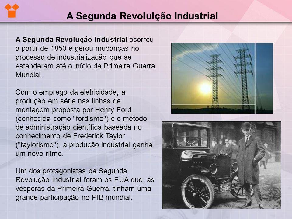 A Segunda Revolução Industrial ocorreu a partir de 1850 e gerou mudanças no processo de industrialização que se estenderam até o início da Primeira Gu