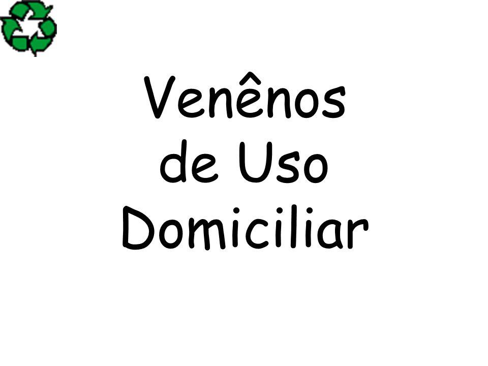 Venênos de Uso Domiciliar