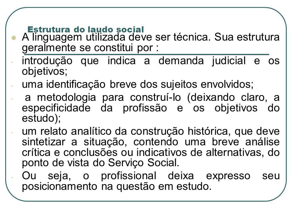 COMPARAÇÕES ESTUDO SOCIAL: instrumento do trabalho do Assistente Social que atua no sistema judiciário.