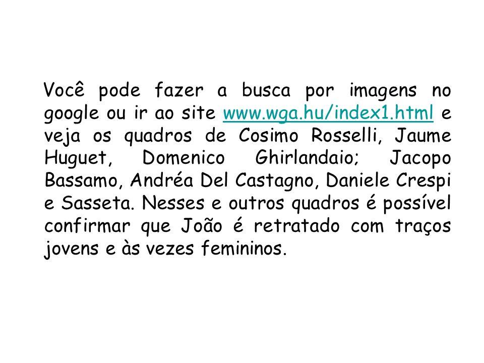 Você pode fazer a busca por imagens no google ou ir ao site www.wga.hu/index1.html e veja os quadros de Cosimo Rosselli, Jaume Huguet, Domenico Ghirla