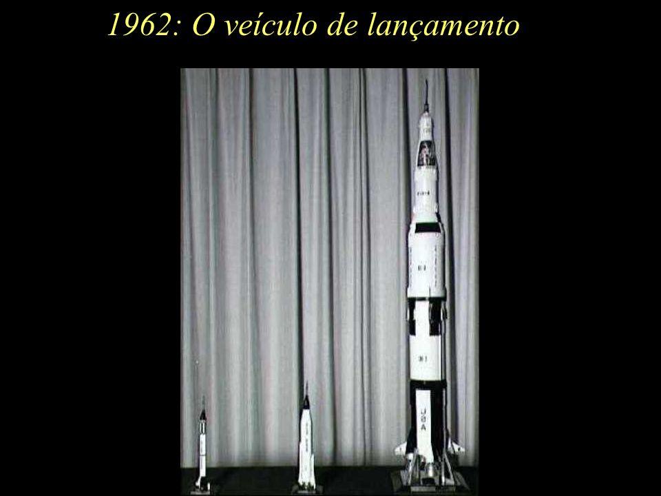 1962: O veículo de lançamento