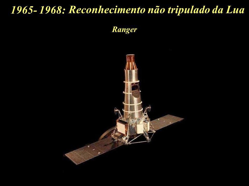 1965- 1968: Reconhecimento não tripulado da Lua Ranger
