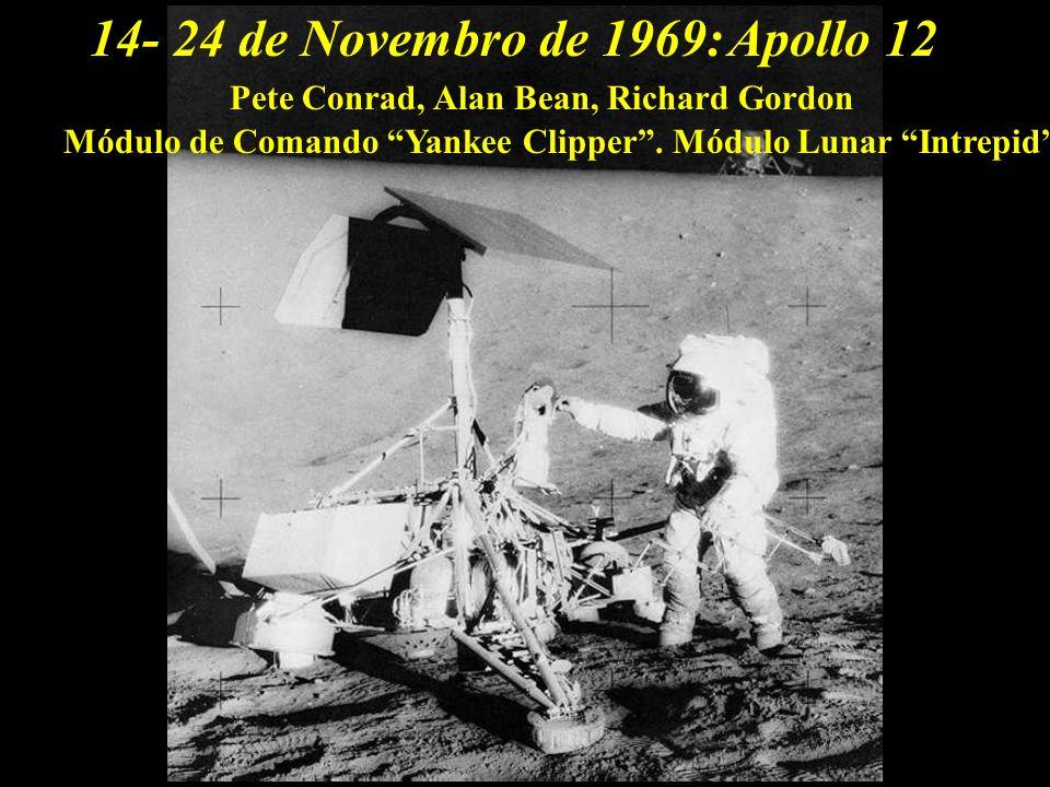 Apollo 1214- 24 de Novembro de 1969: Pete Conrad, Alan Bean, Richard Gordon Módulo de Comando Yankee Clipper. Módulo Lunar Intrepid