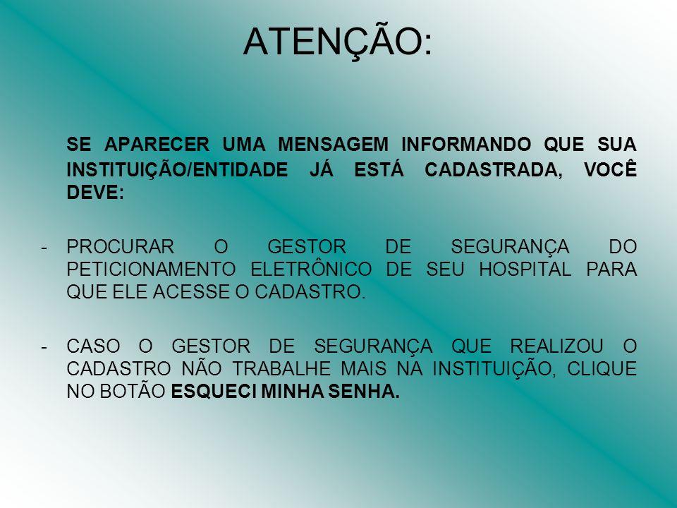 ITEM 07: INCLUA O GESTOR DE SEGURANÇA, CLICANDO EM ASSOCIAR GESTOR.