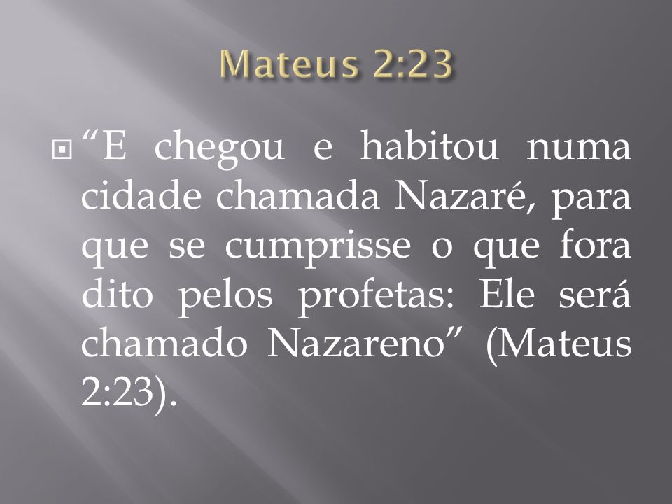 1.9. A palavra Hebraica para Nazareno: נָצְרִי 1.10. A palavra hebraica para rebento: נֵ ֖ צֶר