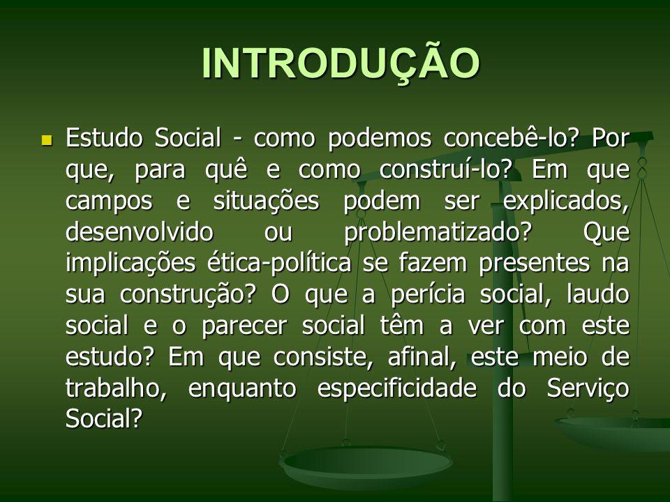 INTRODUÇÃO INTRODUÇÃO Estudo Social - como podemos concebê-lo? Por que, para quê e como construí-lo? Em que campos e situações podem ser explicados, d