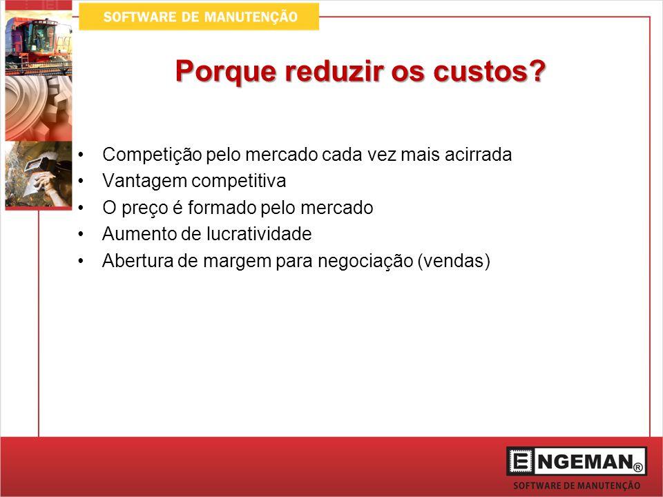 Custos por Segmento Fonte: Documento Nacional de Manutenção - Abraman