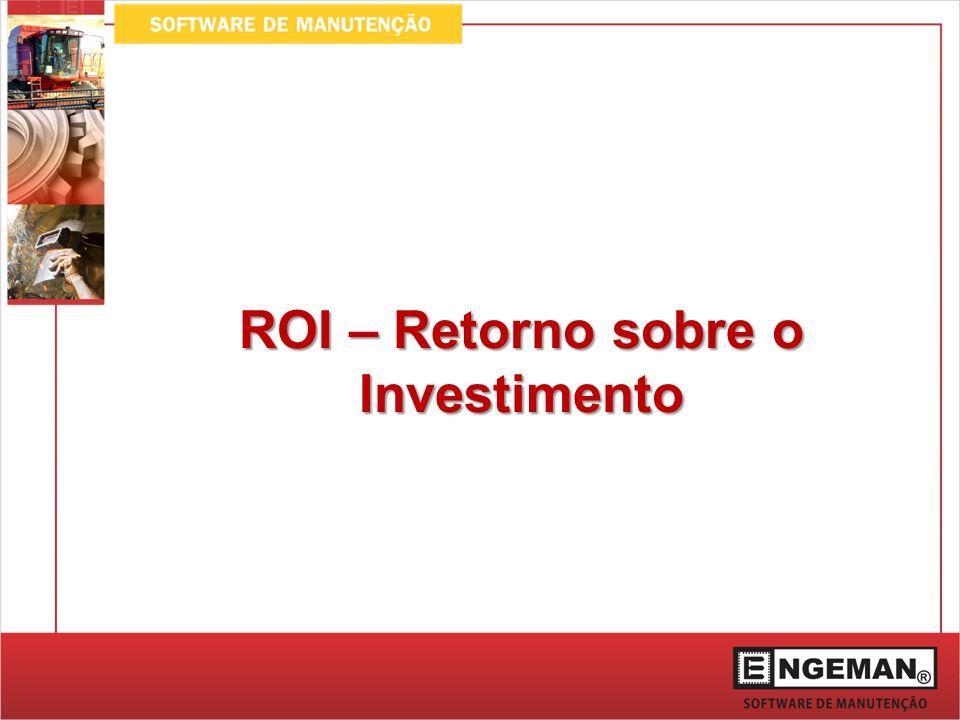 Projeções Obtidas com o ROI Com o ROI, conseguimos projetar a redução de custos baseada nos índices de manutenção atuais.