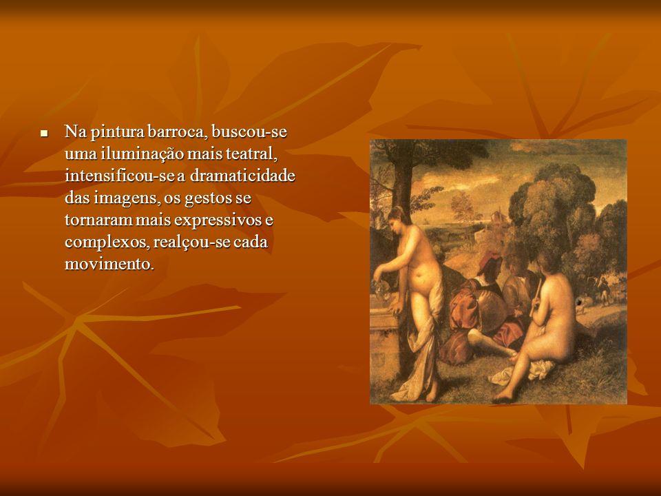 Na pintura barroca, buscou-se uma iluminação mais teatral, intensificou-se a dramaticidade das imagens, os gestos se tornaram mais expressivos e compl