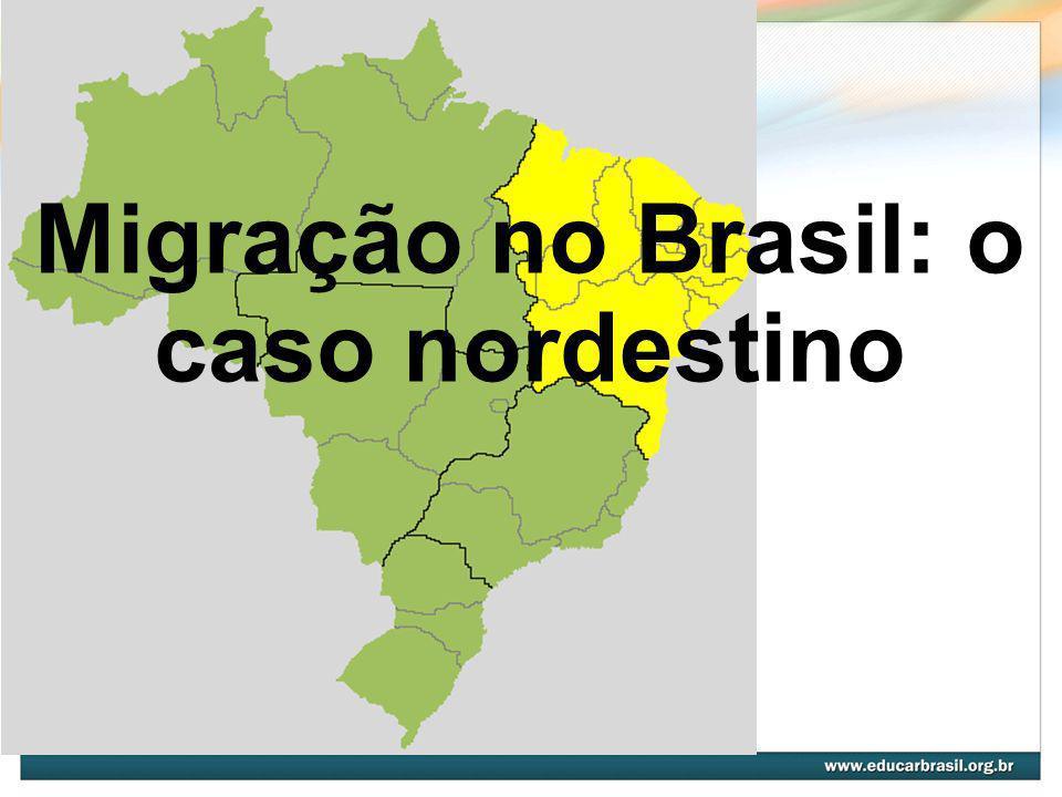 Migração no Brasil: o caso nordestino
