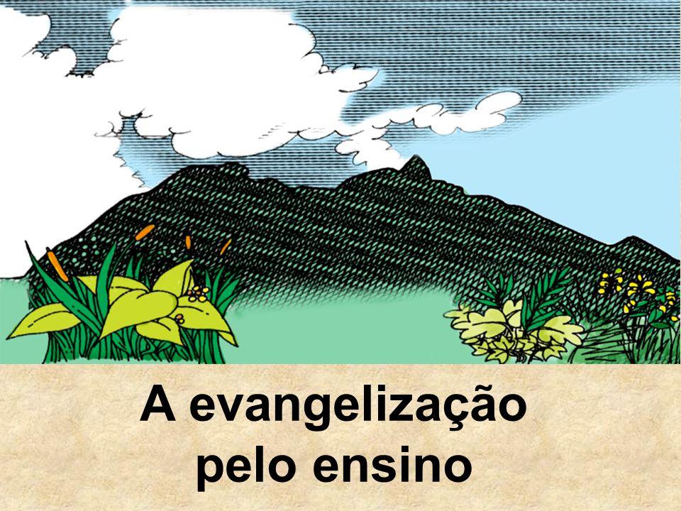A evangelização pelo ensino