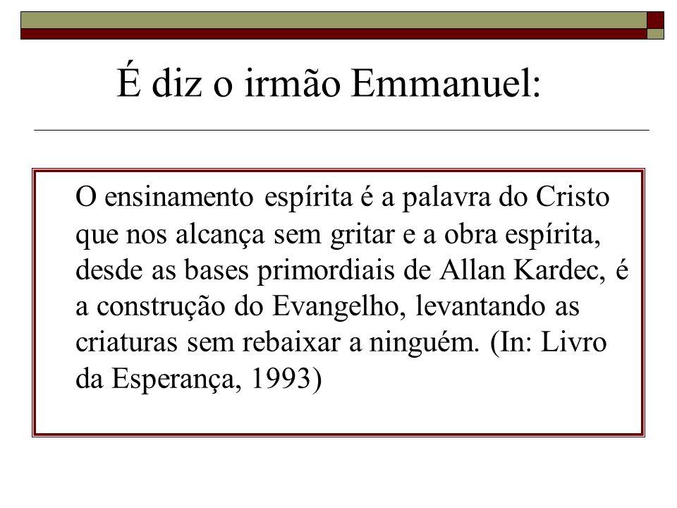 O ensinamento espírita é a palavra do Cristo que nos alcança sem gritar e a obra espírita, desde as bases primordiais de Allan Kardec, é a construção