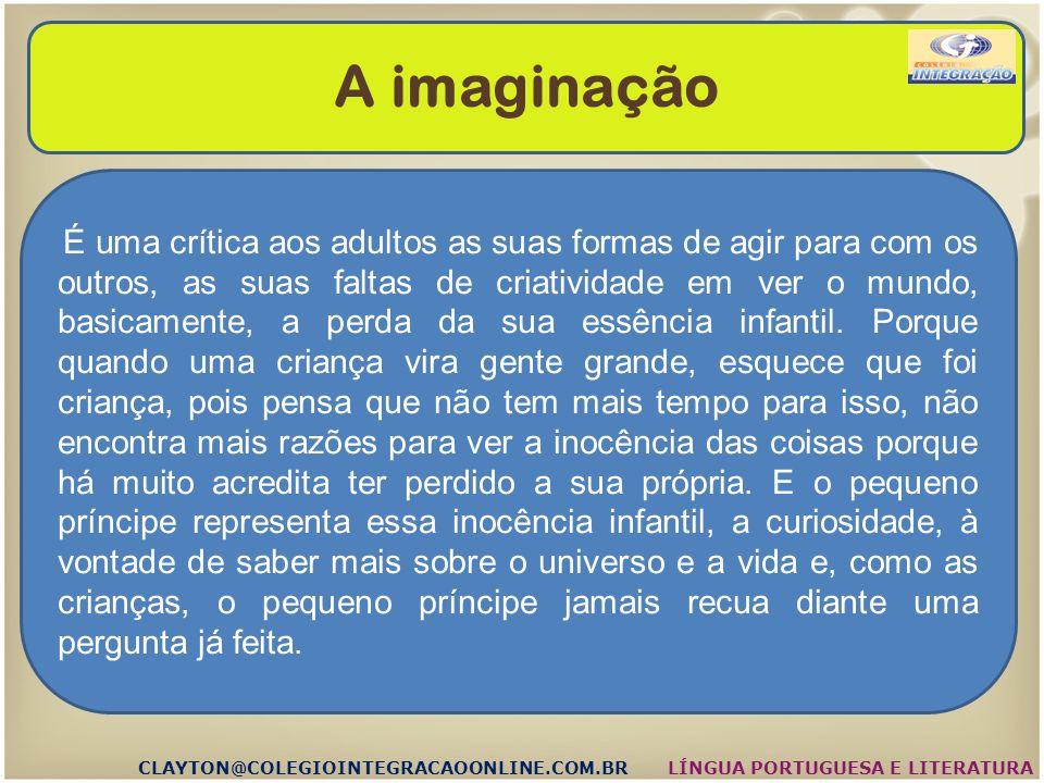 As simbologias CLAYTON@COLEGIOINTEGRACAOONLINE.COM.BRLÍNGUA PORTUGUESA E LITERATURA