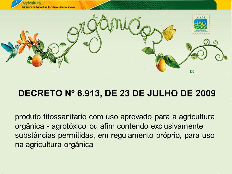 produto fitossanitário com uso aprovado para a agricultura orgânica - agrotóxico ou afim contendo exclusivamente substâncias permitidas, em regulament
