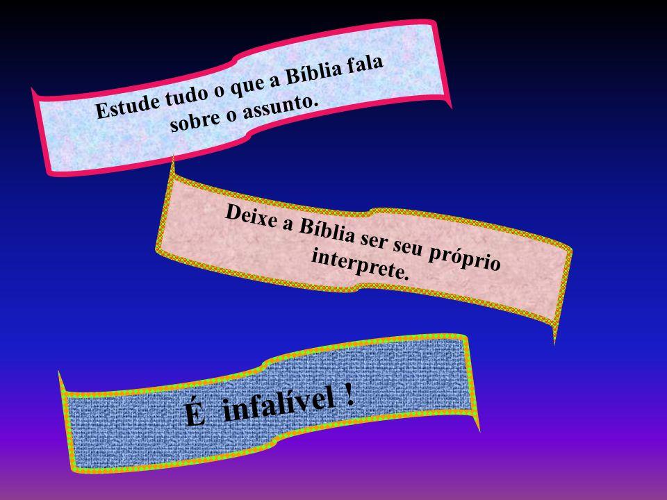 Estude tudo o que a Bíblia fala sobre o assunto. Deixe a Bíblia ser seu próprio interprete. É infalível !