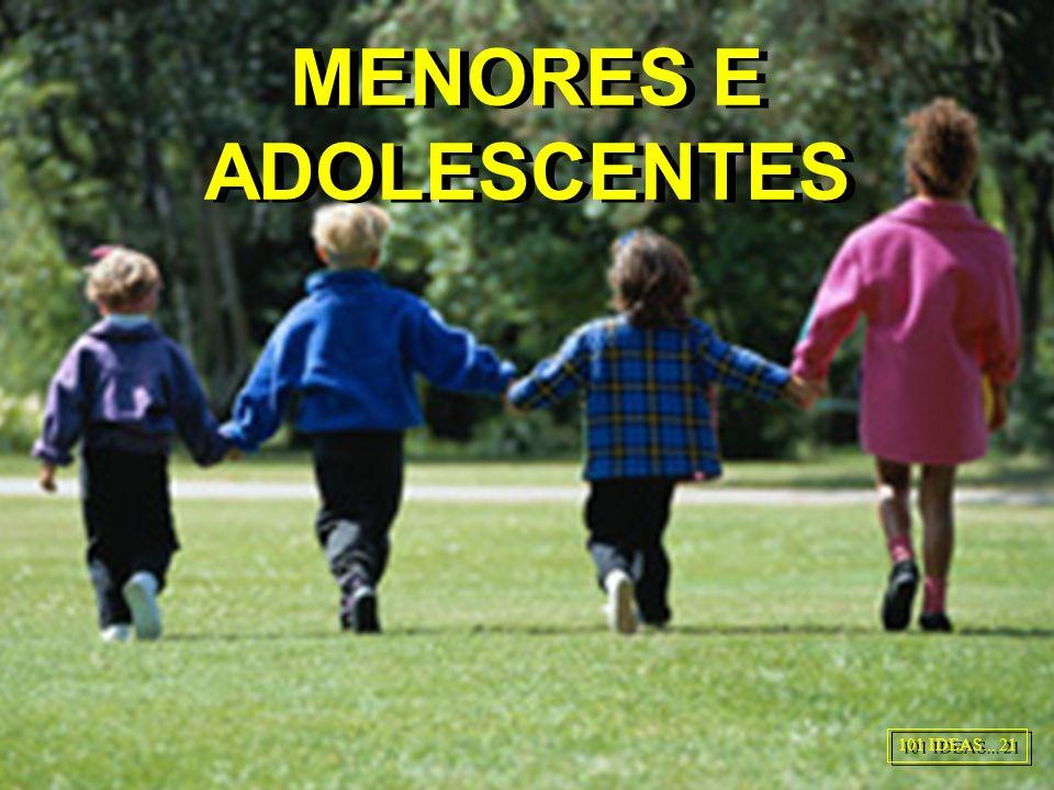 MENORES E ADOLESCENTES 101 IDEAS... 21