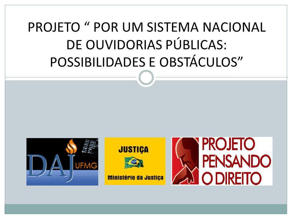 A adequada divulgação de informações sobre o funcionamento, função, competência e atuação das ouvidorias públicas.