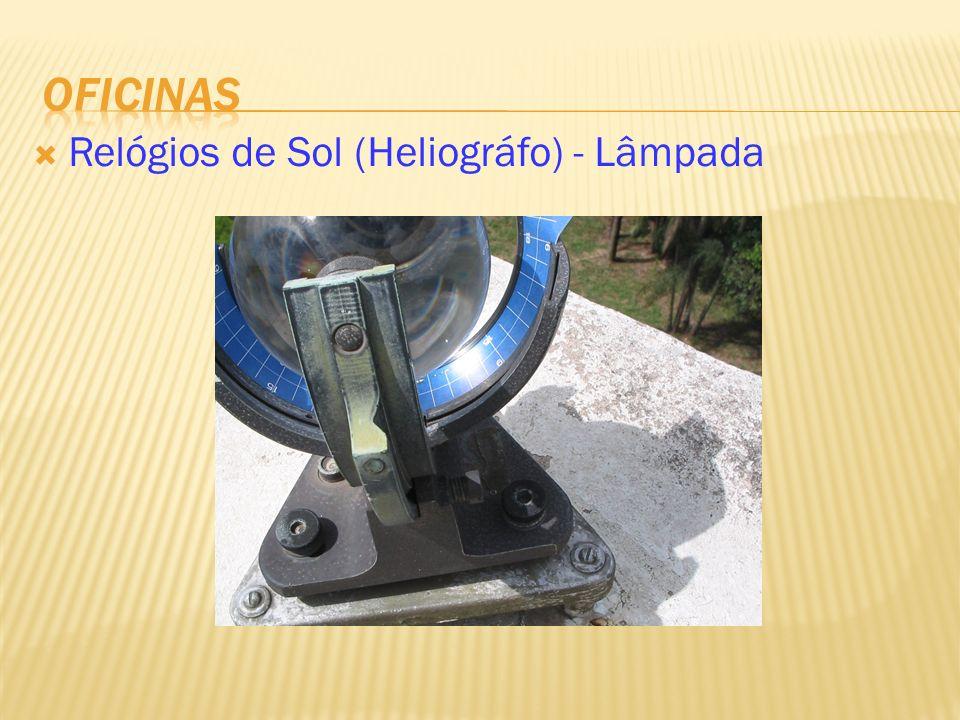 Relógios de Sol (Heliográfo) - Lâmpada