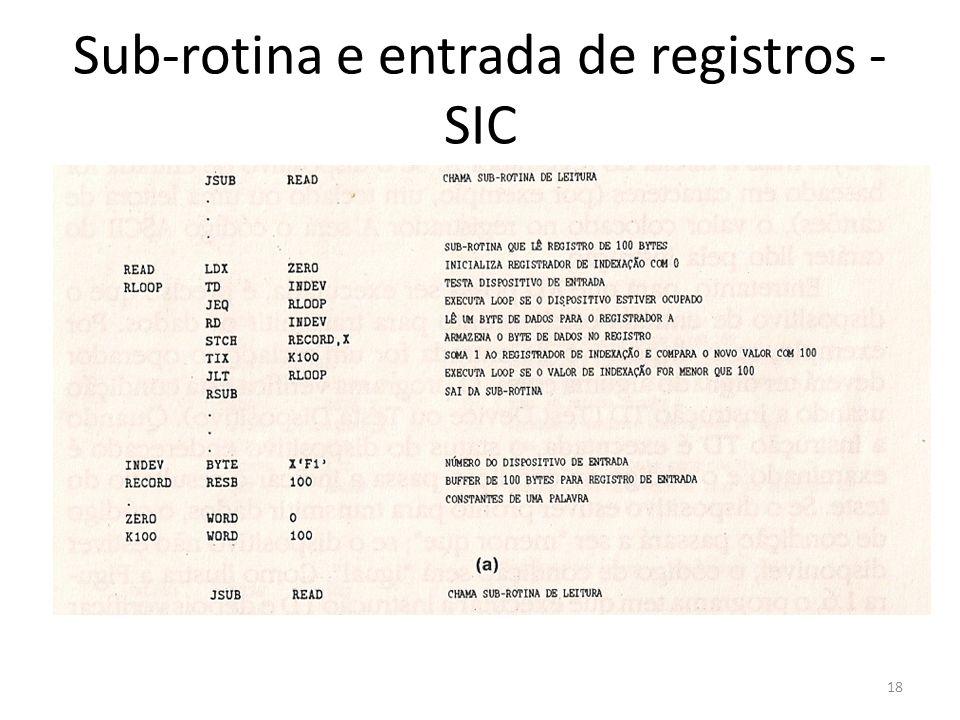 Sub-rotina e entrada de registros - SIC 18