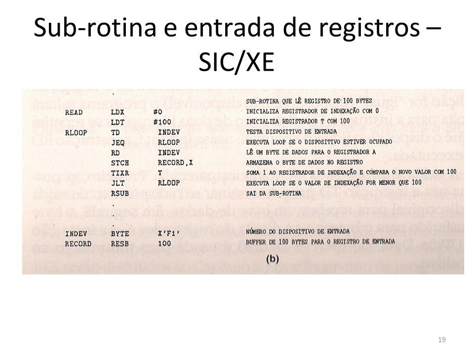 Sub-rotina e entrada de registros – SIC/XE 19