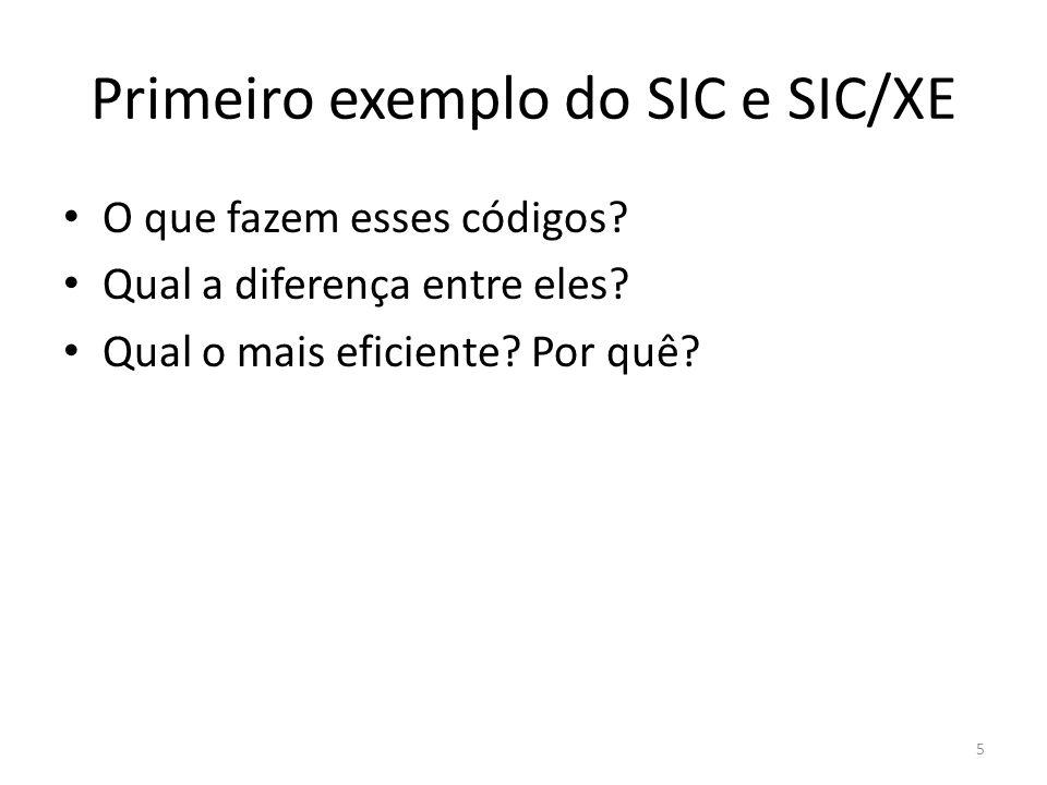 Primeiro exemplo do SIC e SIC/XE 5 O que fazem esses códigos.