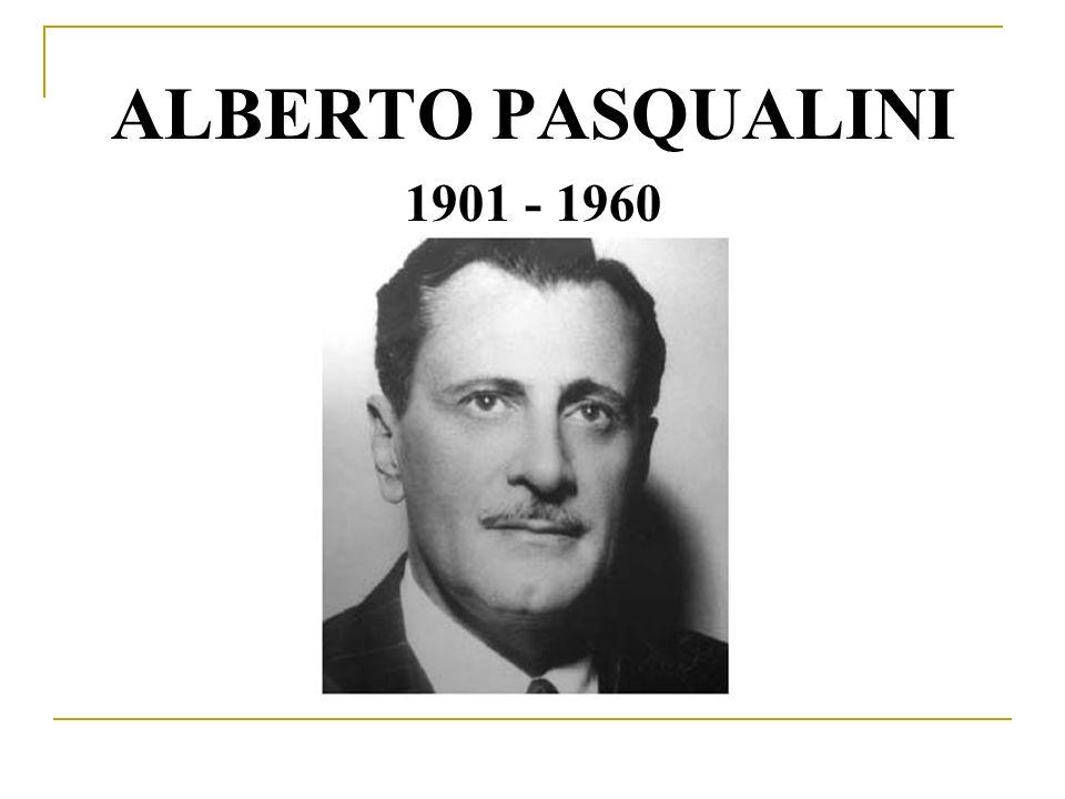 ALBERTO PASQUALINI 1901 - 1960