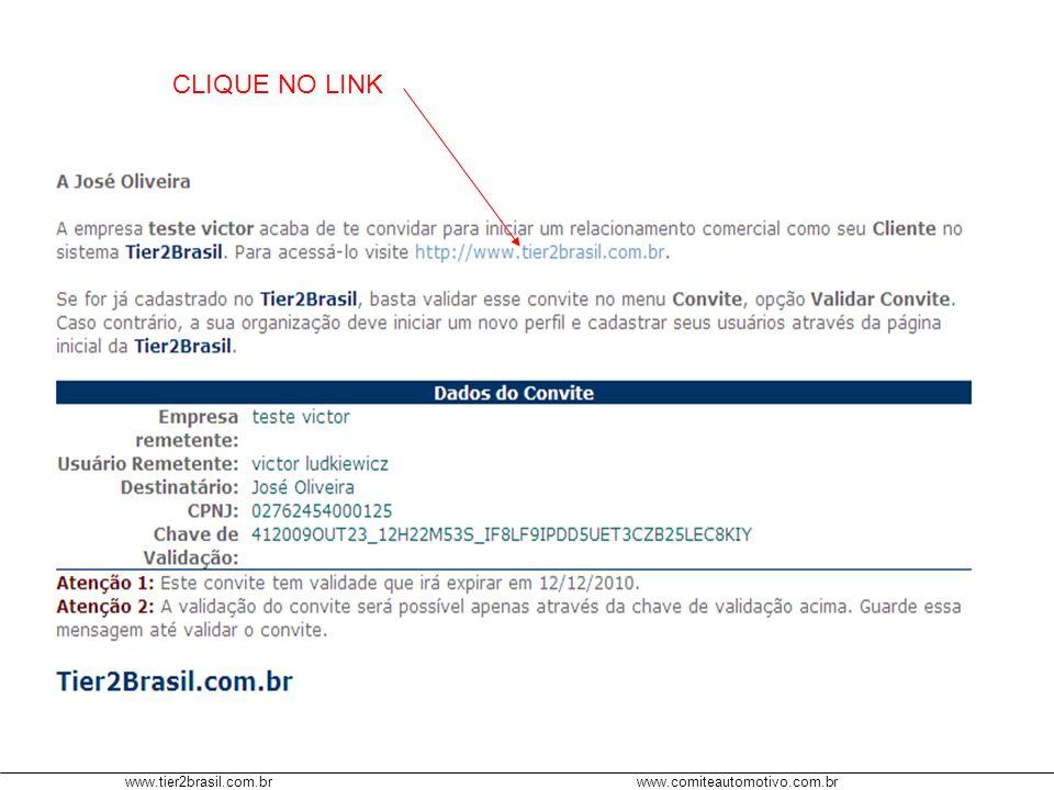 www.tier2brasil.com.brwww.comiteautomotivo.com.br PARA O EXEMPLO, A EMPRESA APARECE EM MEUS CLIENTES