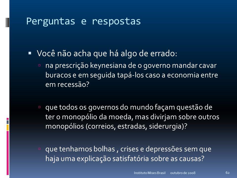 Anexo I A Economia Austríaca outubro de 2008Instituto Mises Brasil 61