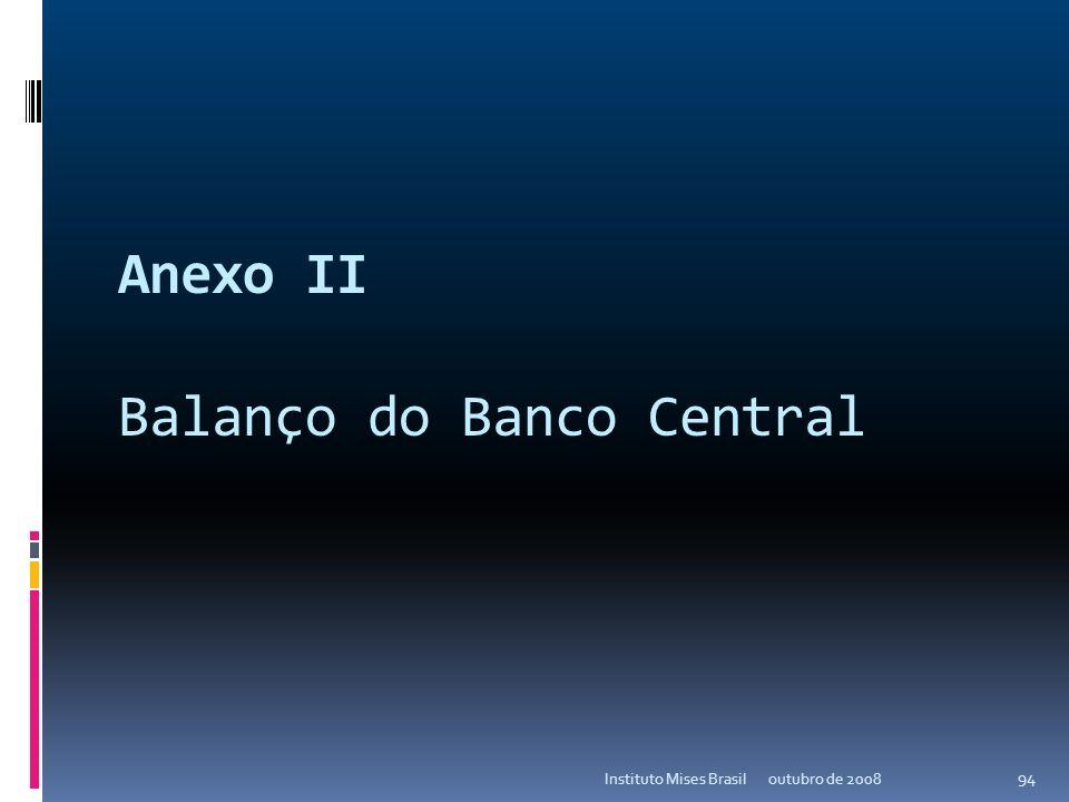 Economia Austríaca outubro de 2008Instituto Mises Brasil 93