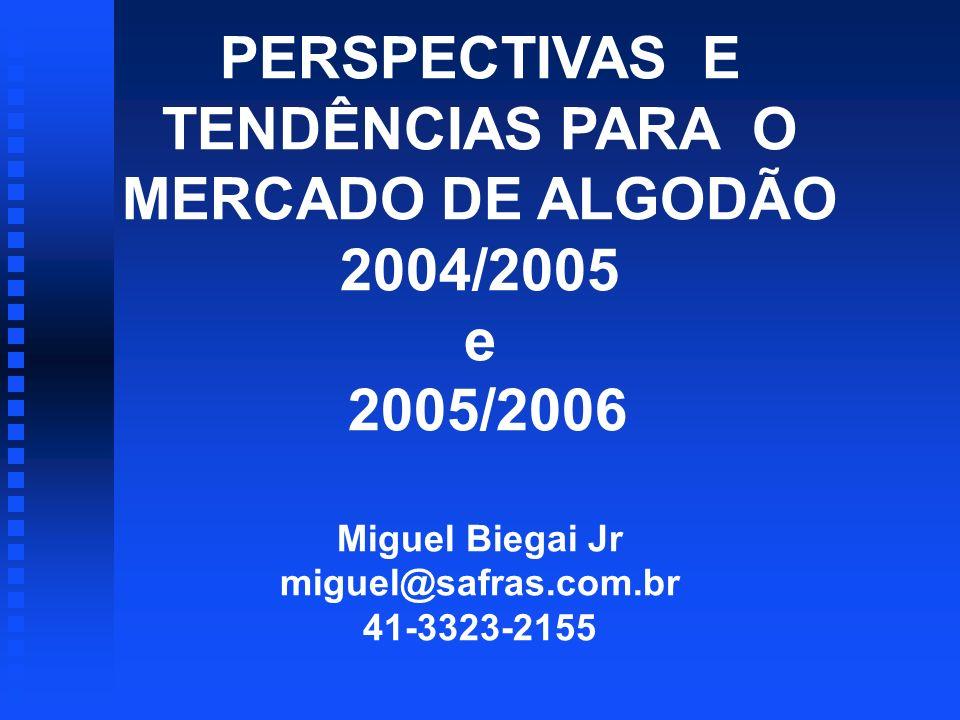 ALGODÃO MERCADO INTERNO u TRÊS BARREIRAS PARA O CRESCIMENTO: u 1) BENEFICIAMENTO E LOGÍSTICA DE EXPORTAÇÃO; u 2) SUBSÍDIOS AGRÍCOLAS NOS EUA; u 3) TRANSGÊNICOS