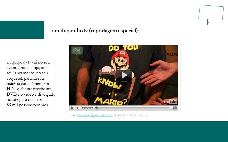 omaluquinho tv (reportagem especial) a equipe da tv vai no seu evento, na sua loja, no seu lançamento, no seu coquetel, para fazer a matéria com câmer
