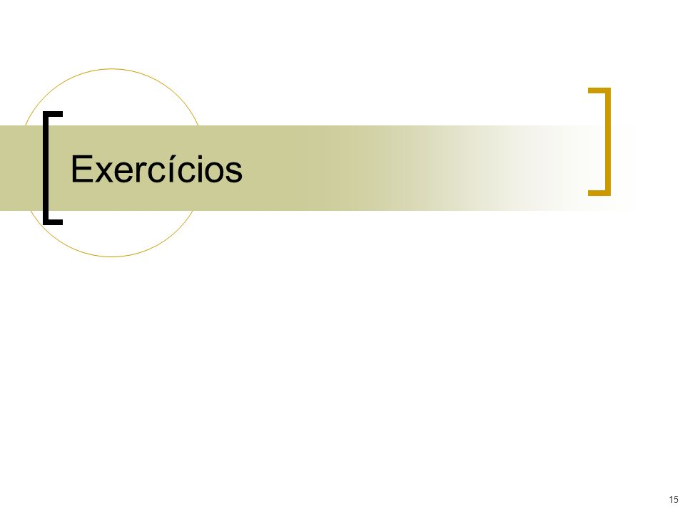 15 Exercícios