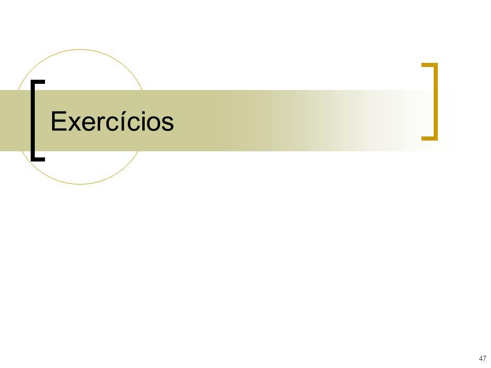 47 Exercícios
