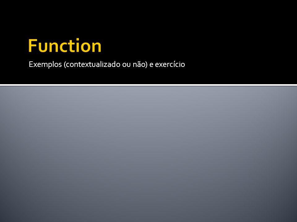 Exemplos (contextualizado ou não) e exercício