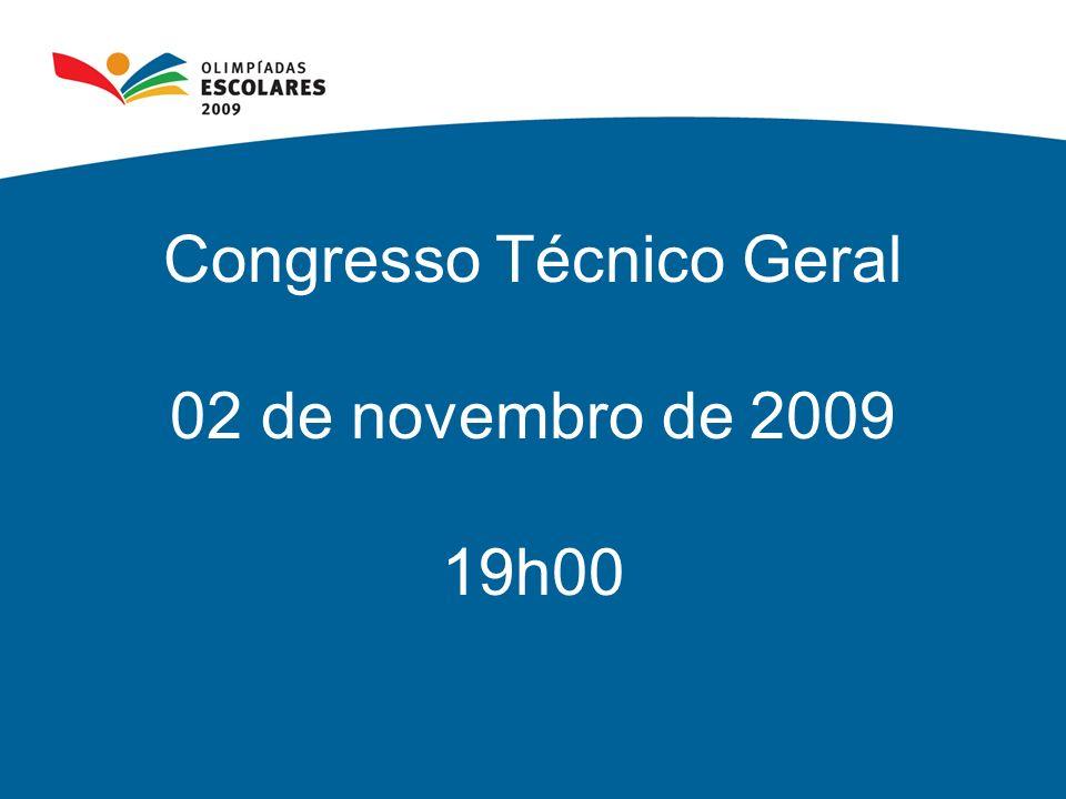 Congresso Técnico Geral 02 de novembro de 2009 19h00
