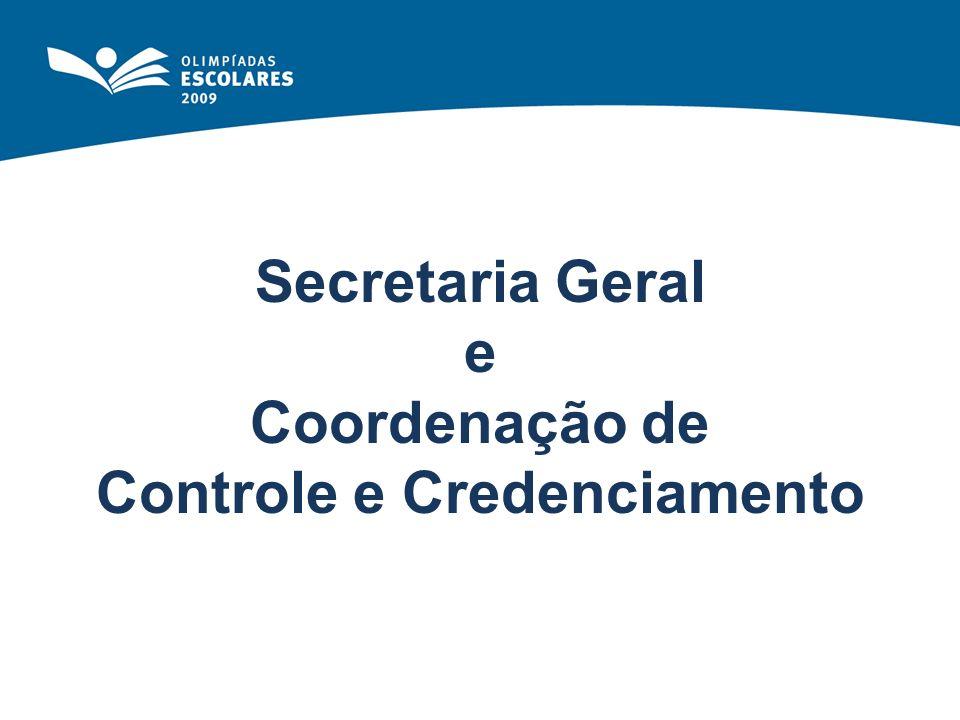 Secretaria Geral e Coordenação de Controle e Credenciamento