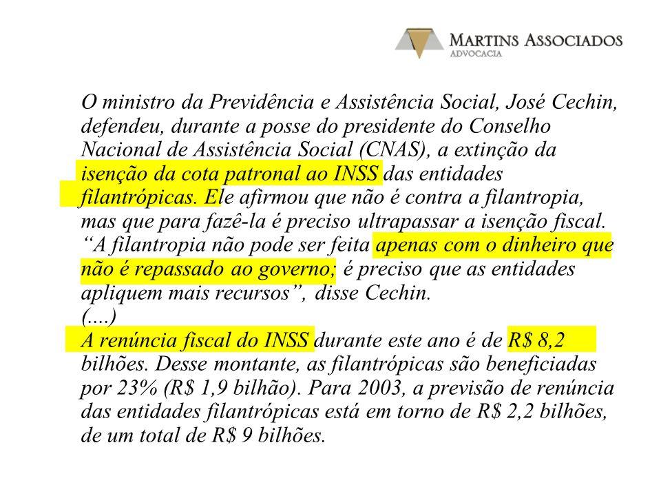 O ministro da Previdência e Assistência Social, José Cechin, defendeu, durante a posse do presidente do Conselho Nacional de Assistência Social (CNAS)