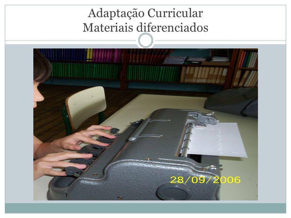 Adaptação Curricular Materiais diferenciados