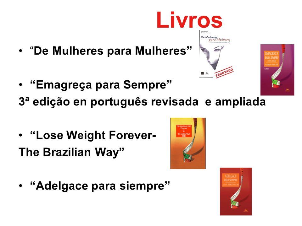 Livros De Mulheres para Mulheres Emagreça para Sempre 3ª edição en português revisada e ampliada Lose Weight Forever- The Brazilian Way Adelgace para