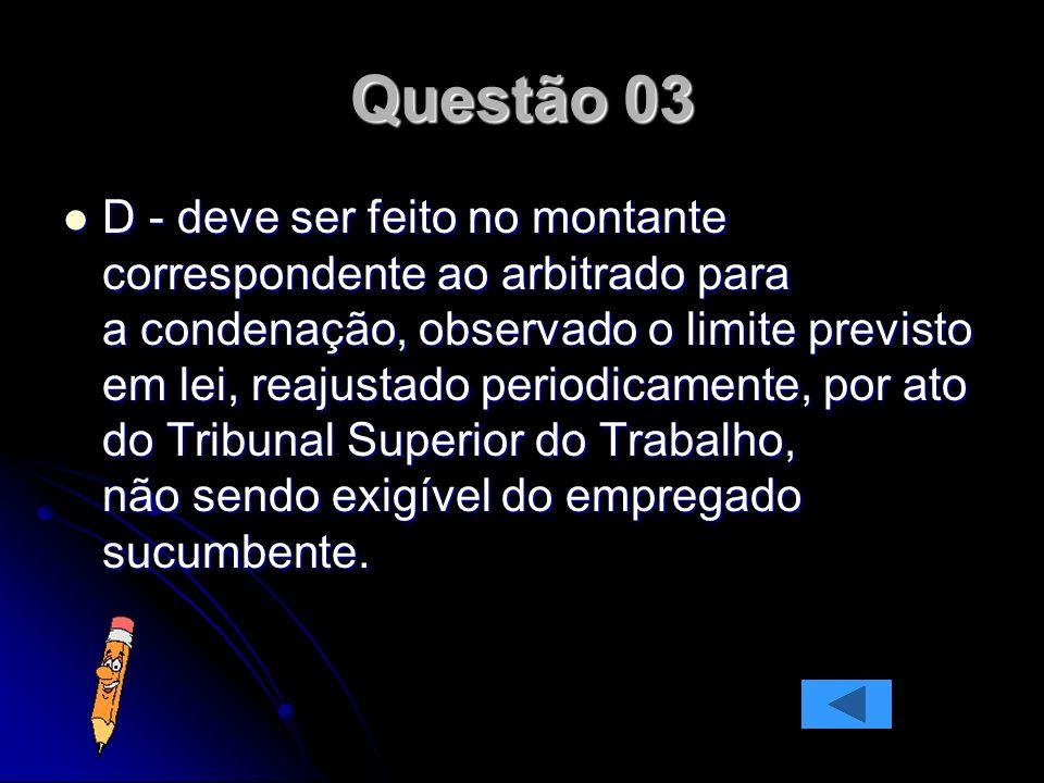 Questão 29 No processo do trabalho, é INCORRETO afirmar: A - Os embargos de declaração interrompem o prazo para a interposição de recurso.