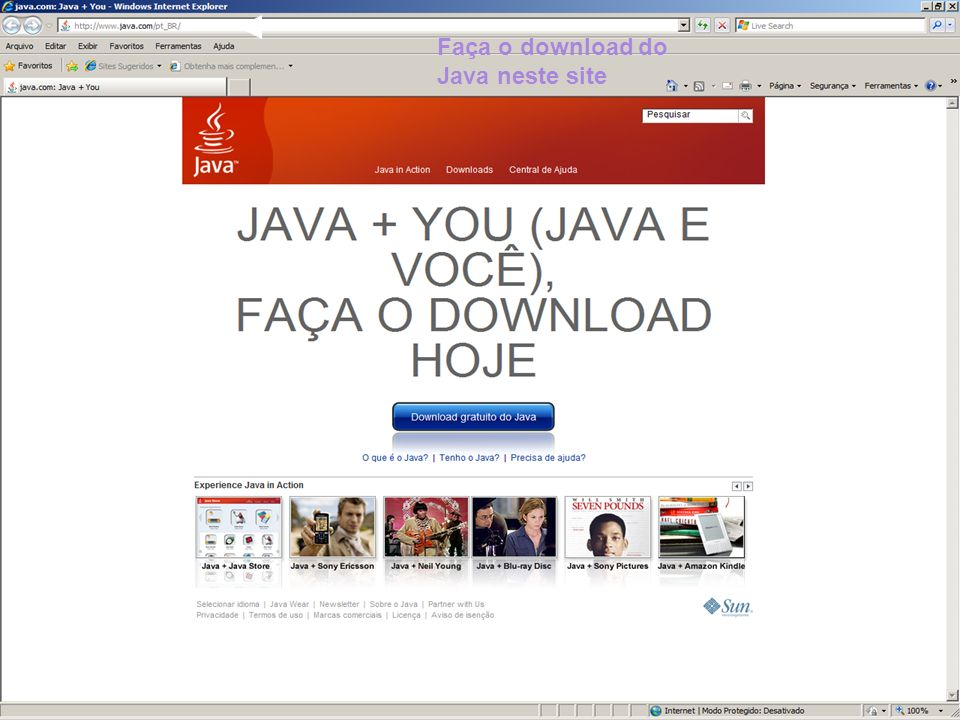 Faça o download do Java neste site