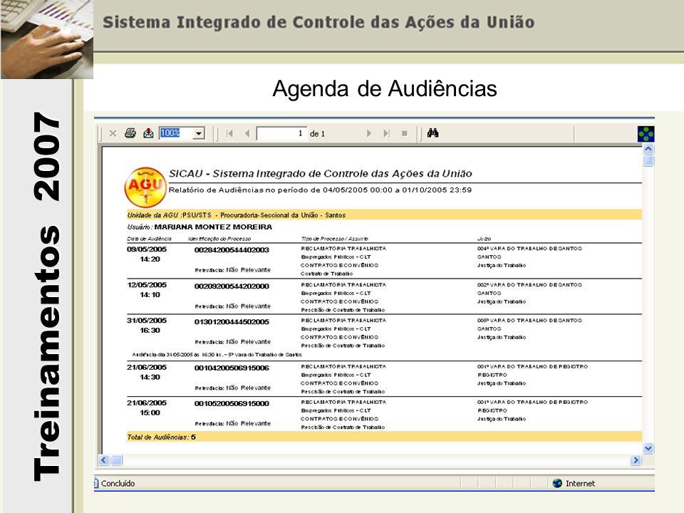 Treinamentos 2007 Agenda de Audiências