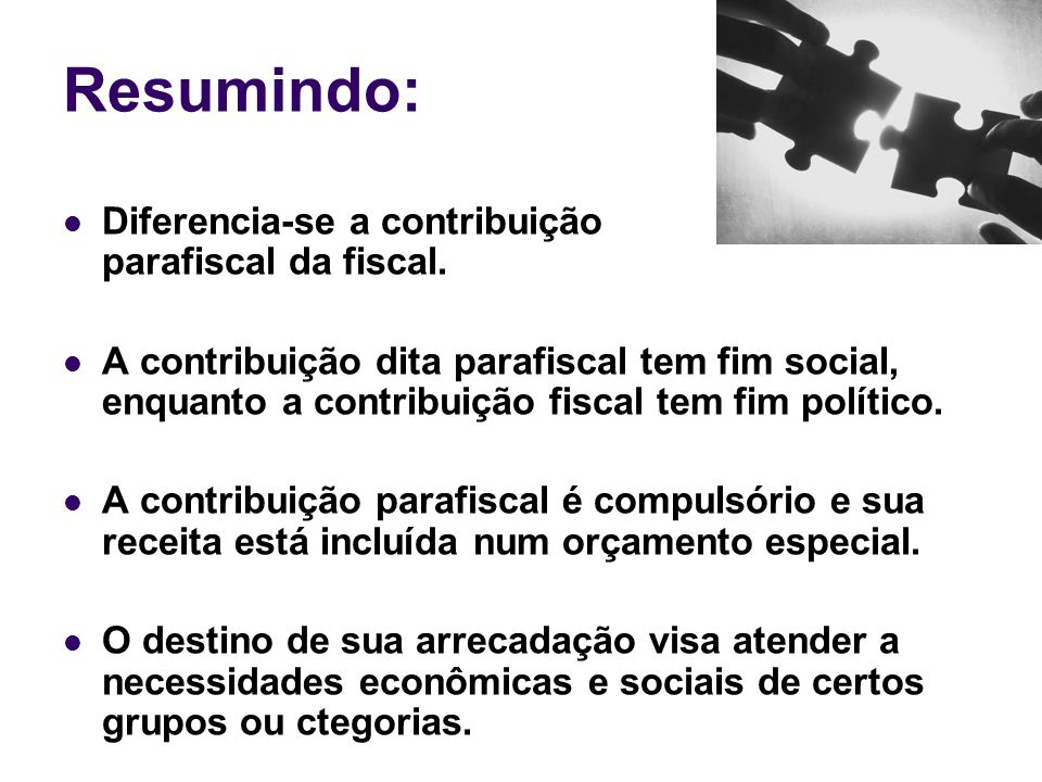 CONTRIBUIÇÕES SOCIAIS Caracterizam-se pela vinculação à finalidade dos recursos que geram, podendo ser divididas em: a) contribuições sociais gerais, e b) contribuições sociais para a seguridade social.