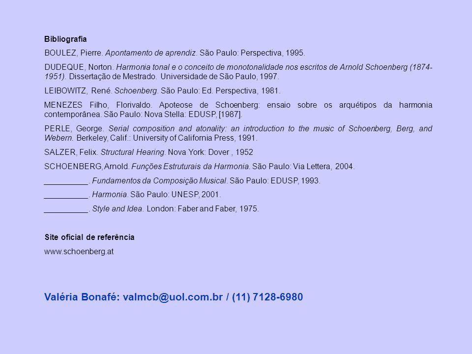 Bibliografia BOULEZ, Pierre. Apontamento de aprendiz. São Paulo: Perspectiva, 1995. DUDEQUE, Norton. Harmonia tonal e o conceito de monotonalidade nos