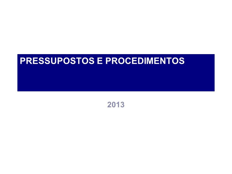 PRESSUPOSTOS E PROCEDIMENTOS 2013