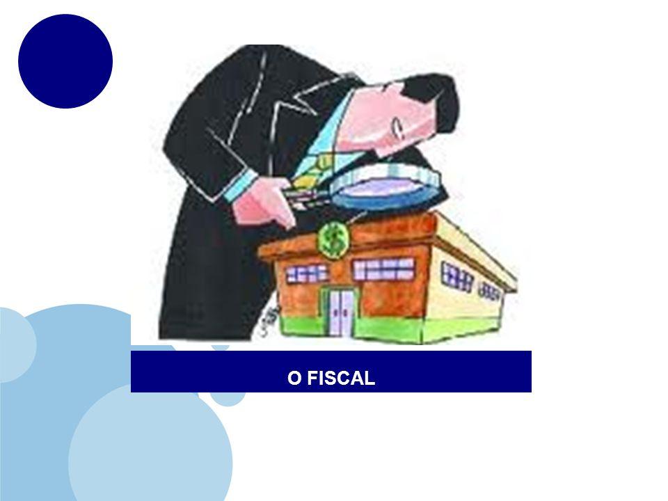 O FISCAL