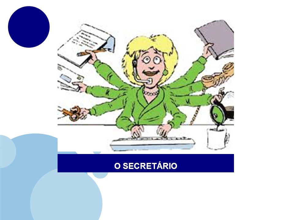 O SECRETÁRIO
