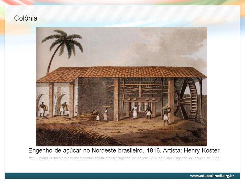 Engenho de açúcar no Nordeste brasileiro, 1816. Artista: Henry Koster. http://upload.wikimedia.org/wikipedia/commons/thumb/f/fe/Engenho_de_acucar_1816